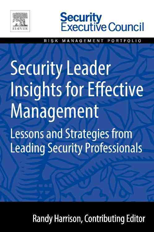Security Leader Insights for Effective Management By Harrison, Randy (EDT)